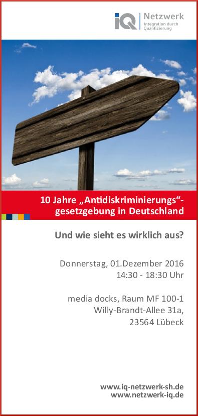 """Einladung zur Fachveranstaltung am 01.12.2016: 10 Jahre """"Antidiskriminierungs""""-gesetzgebung in Deutschland – und wie sieht es wirklich aus?"""